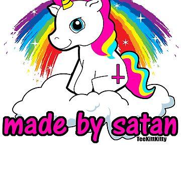 Made By Satan Shirt - - Offensive Tshirts, Satanic Shirts, Funny Atheist Shirt T-Shirt  by Teekittykitty