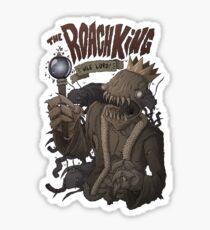 The Roach King Sticker