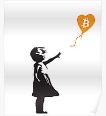 Bitcoin-Ballon-Mädchen - Banksy liebt Bitcoin-Reihe (das ORIGINAL-Design) Poster