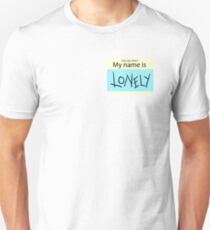 My Name is Lonely T-Shirt