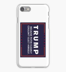 Anti-Trump Putin Elected You iPhone Case/Skin
