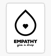 Empathy: Give A Drop Sticker