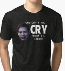 Tobey is Crying again Tri-blend T-Shirt