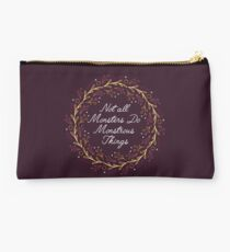 Not all monsters do monstrous things Studio Pouch