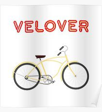 VeLover – Cruiser  2 – June 12th – 200th Birthday of the Bicycle Poster