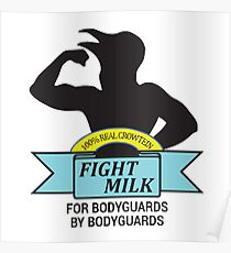 Fight Milk Merchandise Poster