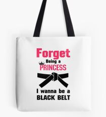 I Wanna Be a Black Belt Karate Tae Kwon Do Tote Bag