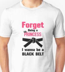I Wanna Be a Black Belt Karate Tae Kwon Do Unisex T-Shirt