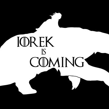 Iorek is coming by Alertta