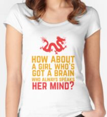Wie wäre es mit einem Mädchen, das ein Gehirn hat? Tailliertes Rundhals-Shirt