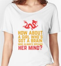 How About a Girl Who's Got a Brain? Women's Relaxed Fit T-Shirt