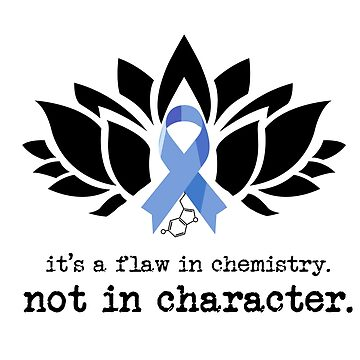 Chemistry, Not Character  by speakupshop