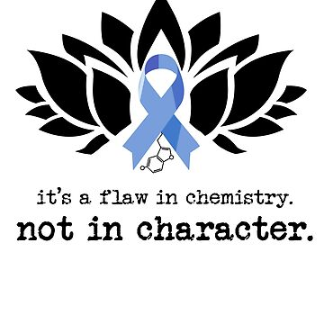 Chemistry, Not Character (Small) by speakupshop