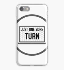 Just One More Turn 4x Strategy Exploration Games Meme iPhone Case/Skin