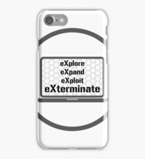 eXplore eXpand eXploit eXterminate 4x Strategy Exploration Games  iPhone Case/Skin