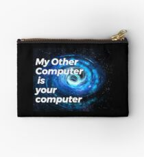 My Other Computer is Your Computer Studio Pouch