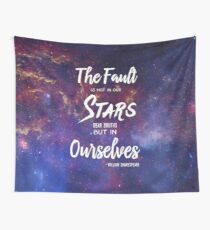 The Fault is Not In Our Stars || Galaxy  Wall Tapestry