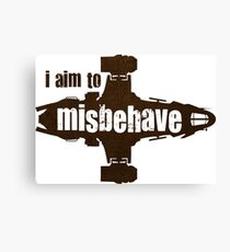 firefly i aim to misbehave Canvas Print