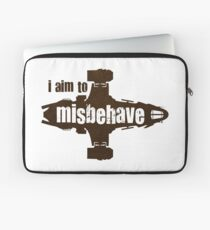 firefly i aim to misbehave Laptop Sleeve