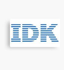 IDK - Blue Canvas Print
