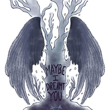 Maybe I Dreamt You / The Raven Cycle Tree by odetospace