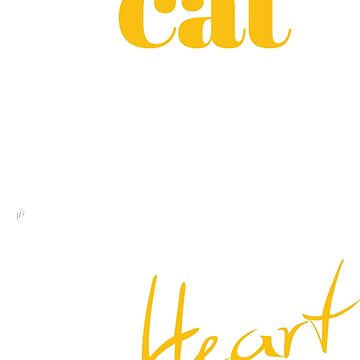 my cat has my heart by BrokerRon
