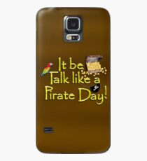 Pirate Talk Text - IT Be Talk Like a Pirate Day! Case/Skin for Samsung Galaxy