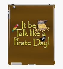 Pirate Talk Text - IT Be Talk Like a Pirate Day! iPad Case/Skin