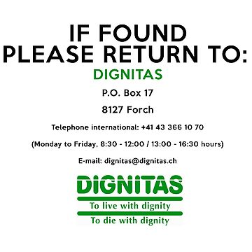 If found return to DIGNITAS by markstones