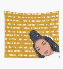 Melanin Always Poppin Wall Tapestry