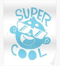 Super Cool! Poster