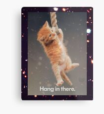 Hang In There, Space Kitty Metal Print