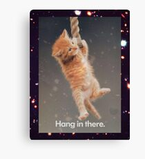 Hang In There, Space Kitty Canvas Print