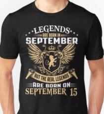Legends Are Born On September 15 T-Shirt