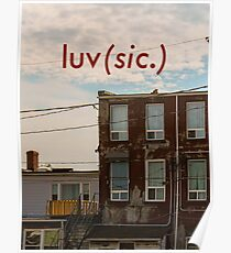 Luv (sic.) Poster