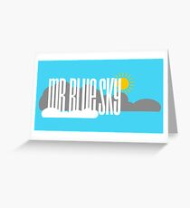 Mr. Blue Sky Greeting Card
