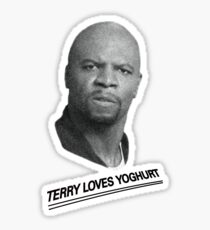 Terry Loves Yoghurt - Brooklyn 99 Sticker