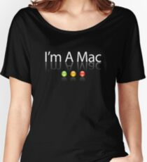 I'm A Mac White Text Women's Relaxed Fit T-Shirt