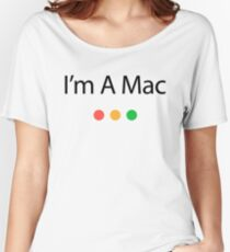 I'm A Mac Black Text Women's Relaxed Fit T-Shirt