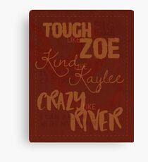 Tough Like Zoe Canvas Print