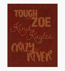 Tough Like Zoe Photographic Print