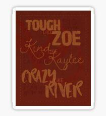 Tough Like Zoe Sticker