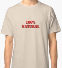100% Natural Classic T-Shirt