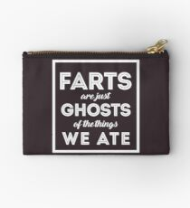 Farts Are Ghosts Of The Things We Ate Studio Pouch