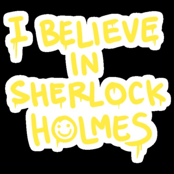 Believe in Sherlock by machomachi