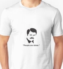 Parks and Recreation - Ron Swanson - People are idiots T-Shirt