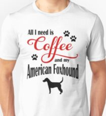 Coffee and my American Foxhound Unisex T-Shirt