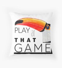 Toucan play at that game. Throw Pillow