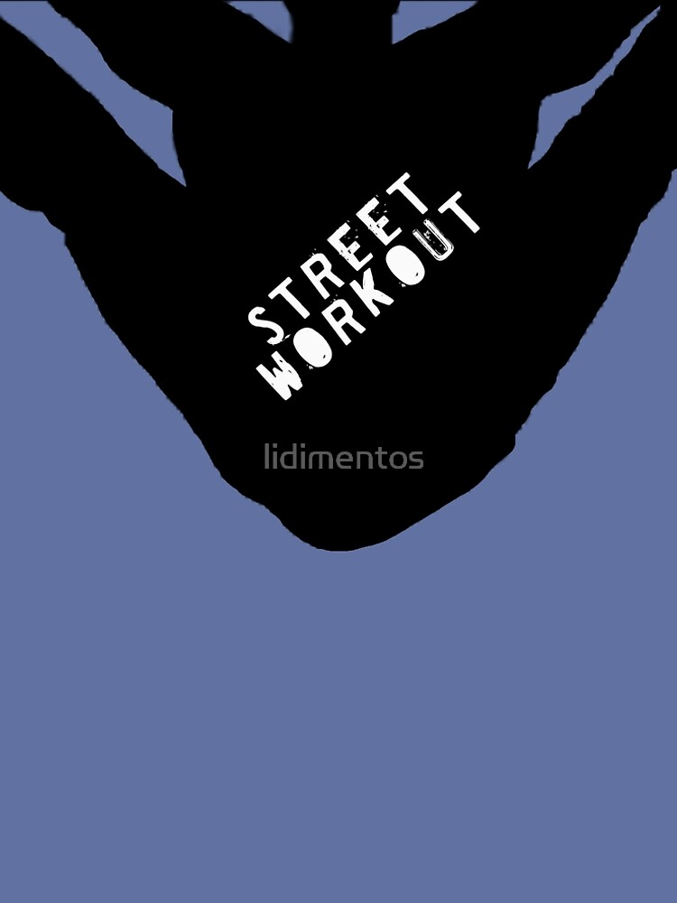 STREET WORKOUT by lidimentos