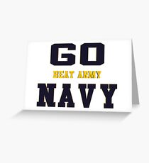 Go Navy, Beat Army!! Greeting Card